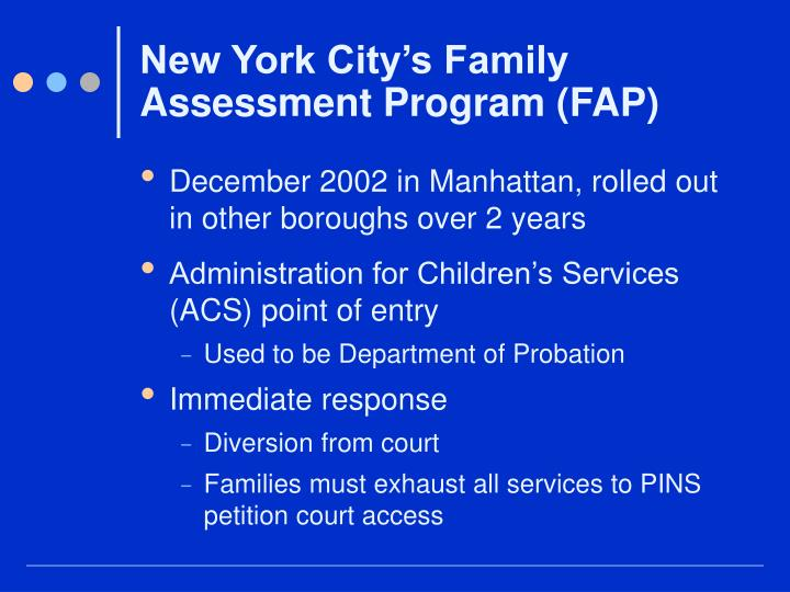 New York City's Family Assessment Program (FAP)