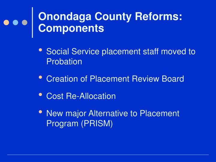 Onondaga County Reforms: