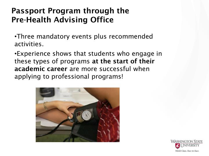 Passport Program through the Pre-Health Advising Office