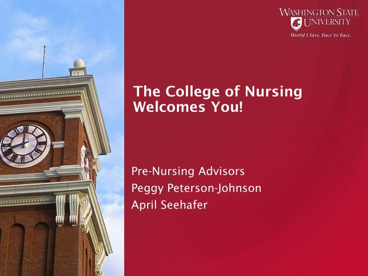 The college of nursing welcomes you
