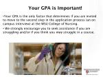 your gpa is important