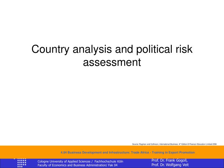 Country analysis and political risk assessment