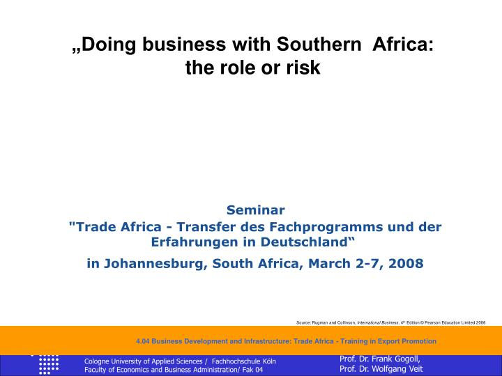 """Doing business with Southern  Africa:"