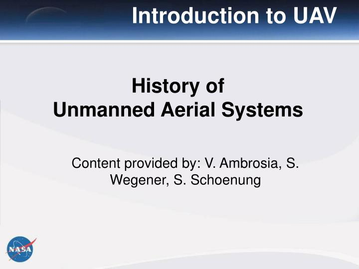 History of unmanned aerial systems