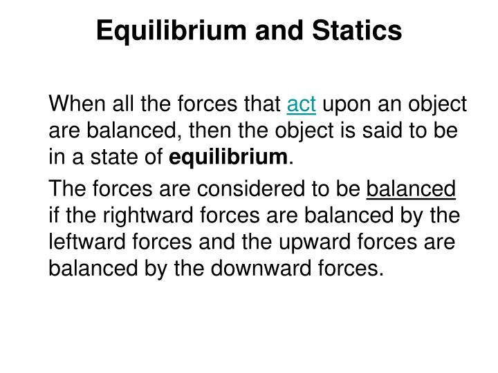 Equilibrium and Statics