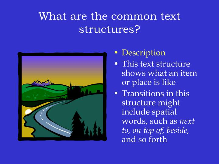 What are the common text structures?
