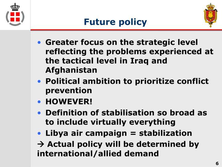 Future policy
