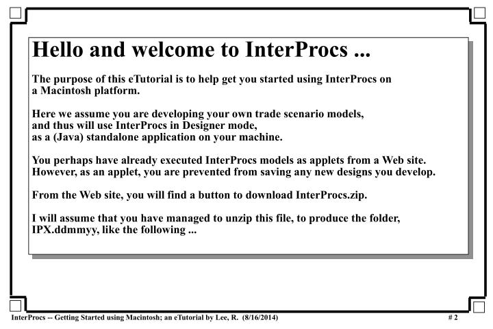 Hello and welcome to InterProcs ...