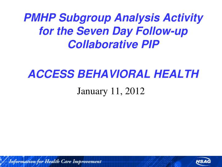 PMHP Subgroup Analysis Activity