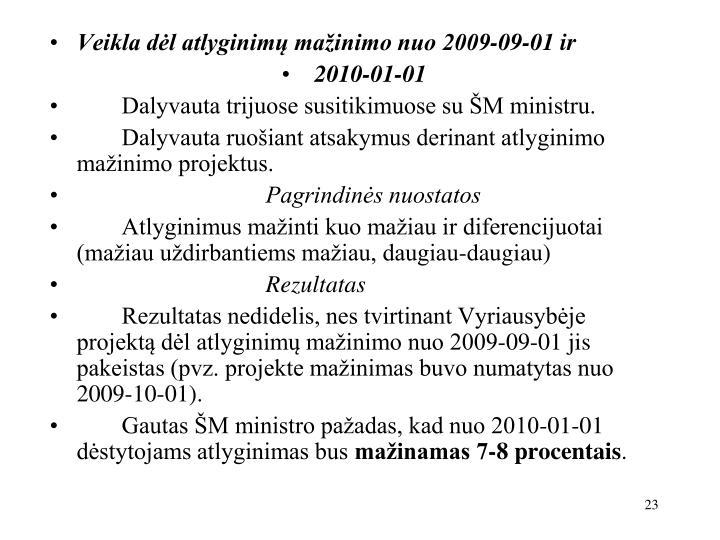 Veikla dėl atlyginimų mažinimo nuo 2009-09-01 ir