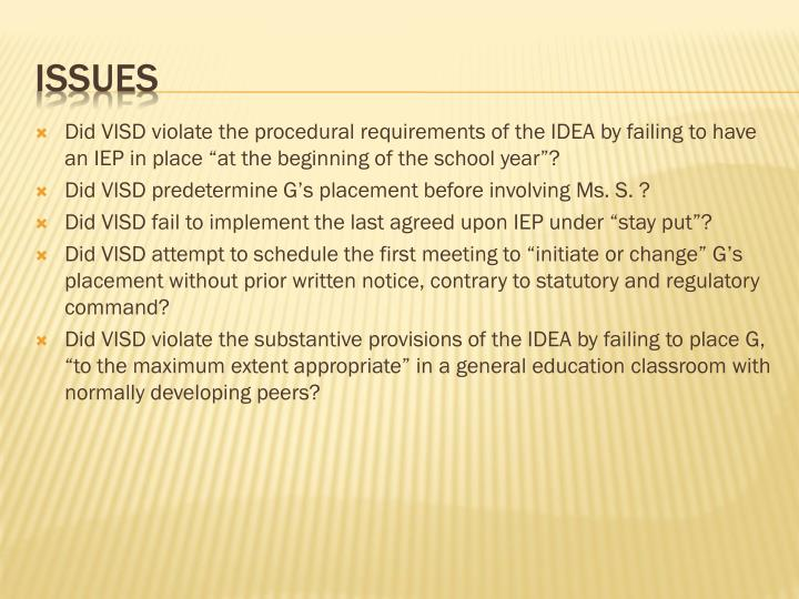 "Did VISD violate the procedural requirements of the IDEA by failing to have an IEP in place ""at the beginning of the school year""?"