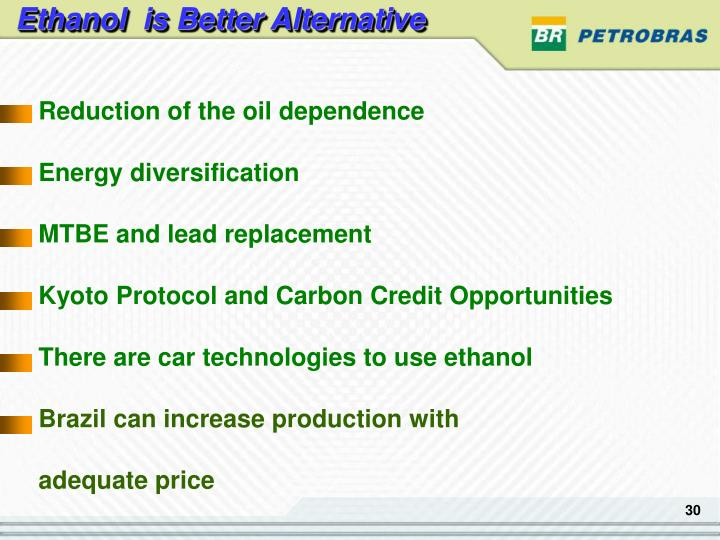 Ethanol  is Better Alternative