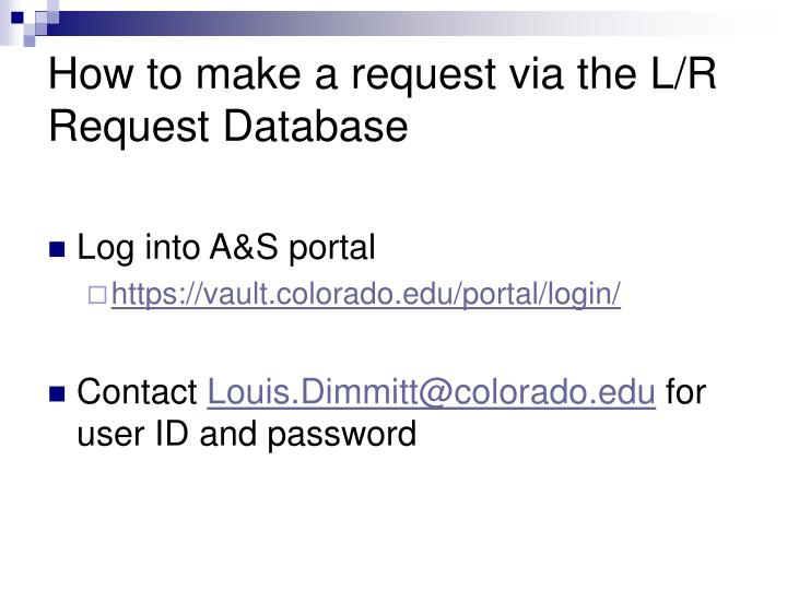 How to make a request via the L/R Request Database