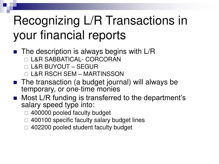 Recognizing L/R Transactions in your financial reports