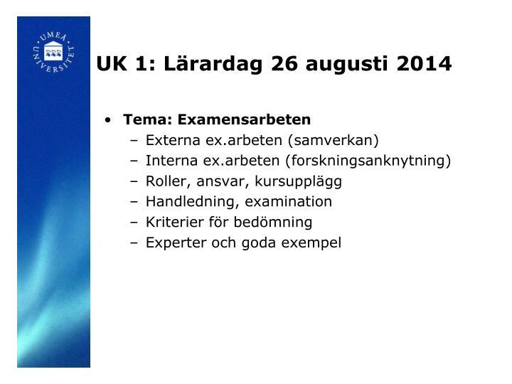 UK 1: Lärardag 26 augusti 2014