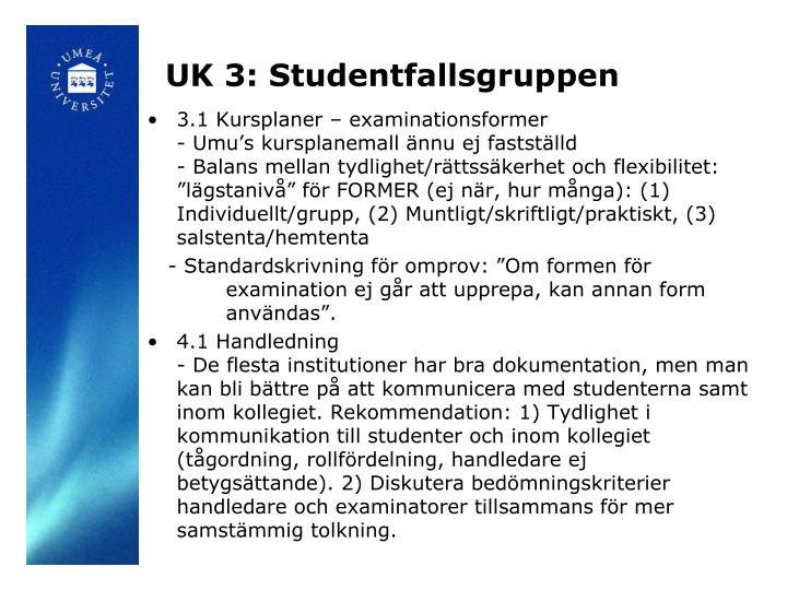 UK 3: Studentfallsgruppen