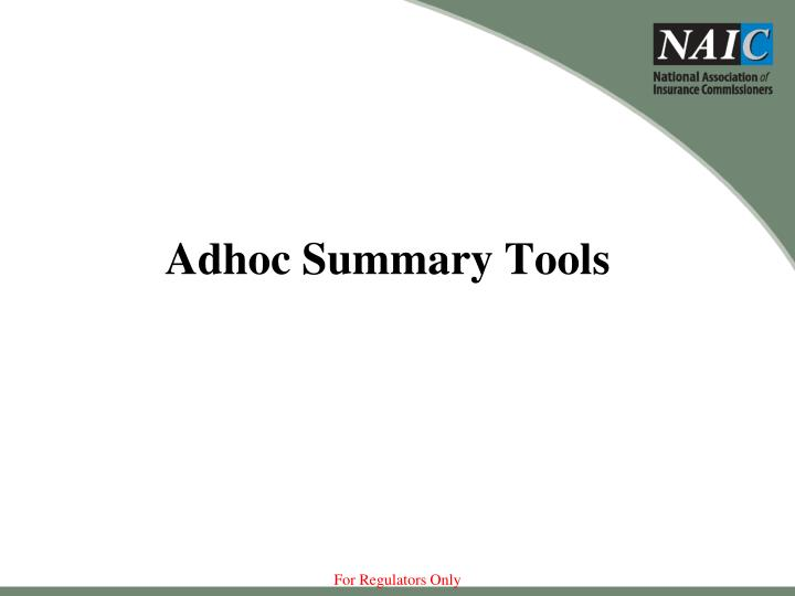 Adhoc Summary Tools