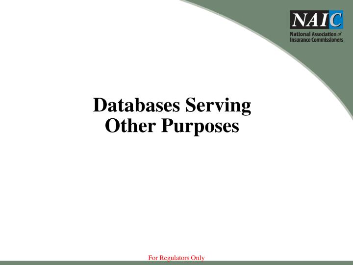 Databases Serving Other Purposes
