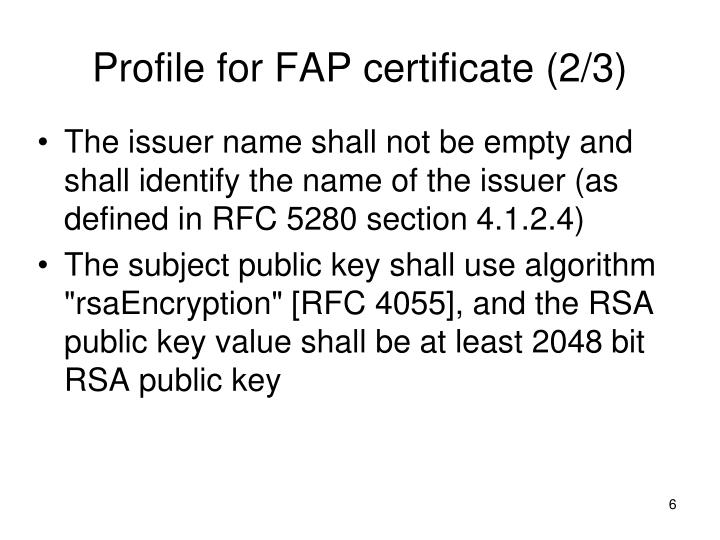 Profile for FAP certificate (2/3)