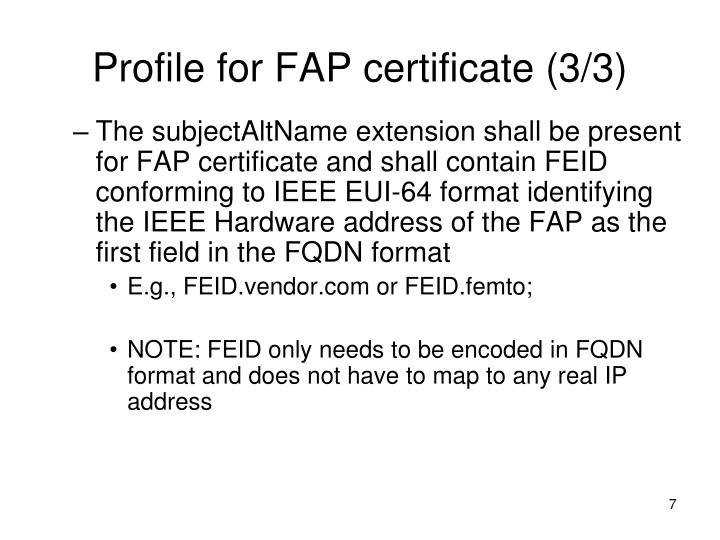 Profile for FAP certificate (3/3)