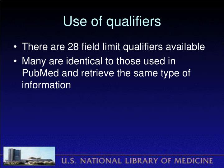 Use of qualifiers