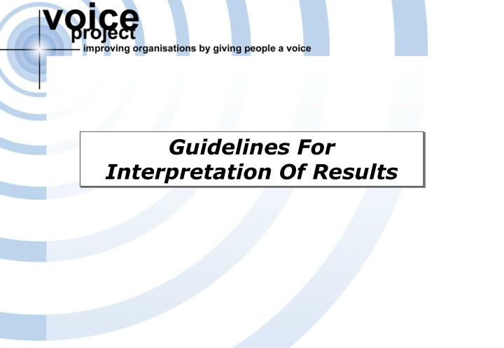 Guidelines For Interpretation Of Results