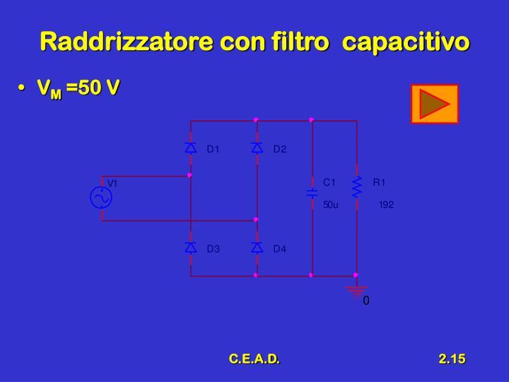 Raddrizzatore con filtro  capacitivo