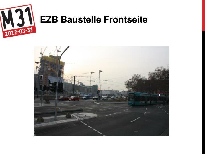 EZB Baustelle Frontseite