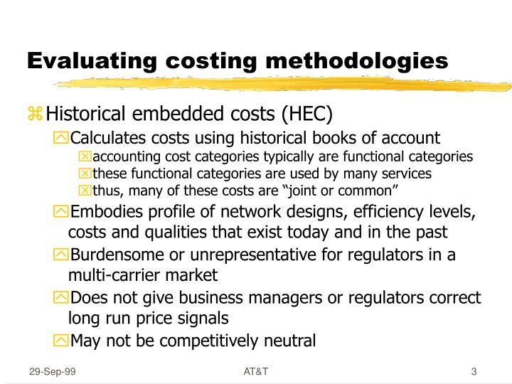 Evaluating costing methodologies