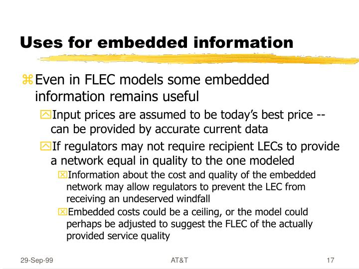 Uses for embedded information