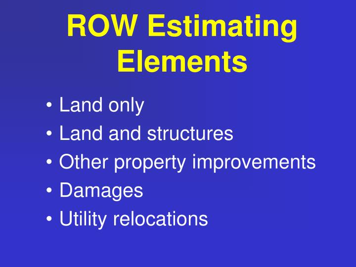 ROW Estimating Elements