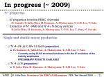 in progress 2009