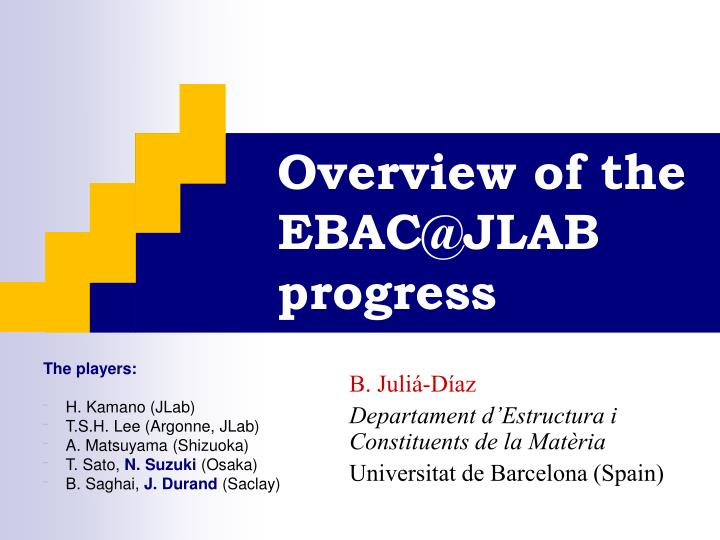 Overview of the ebac@jlab progress