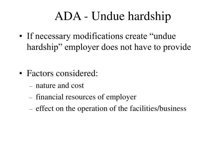 ADA - Undue hardship