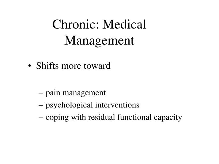 Chronic: Medical Management