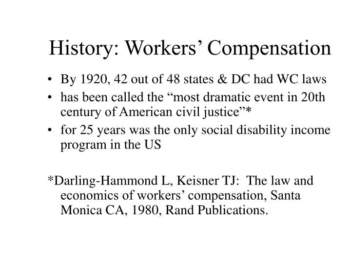 History: Workers' Compensation