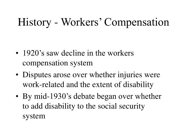 History - Workers' Compensation
