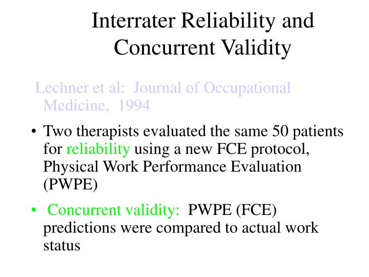 Interrater Reliability and Concurrent Validity