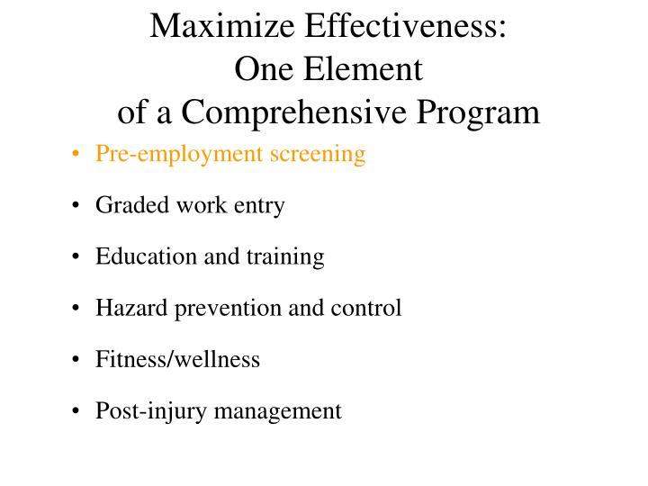 Maximize Effectiveness: