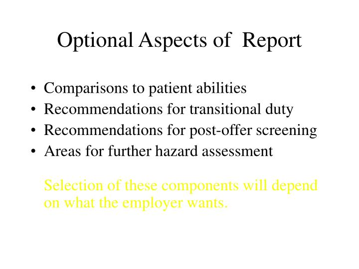 Optional Aspects of  Report