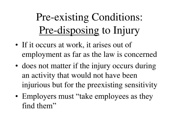 Pre-existing Conditions: