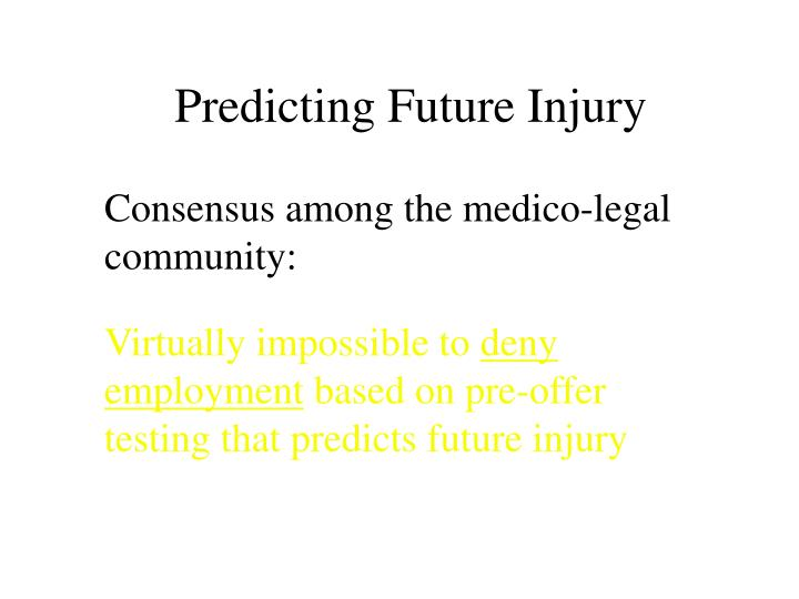 Predicting Future Injury