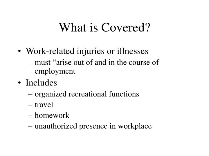 What is Covered?