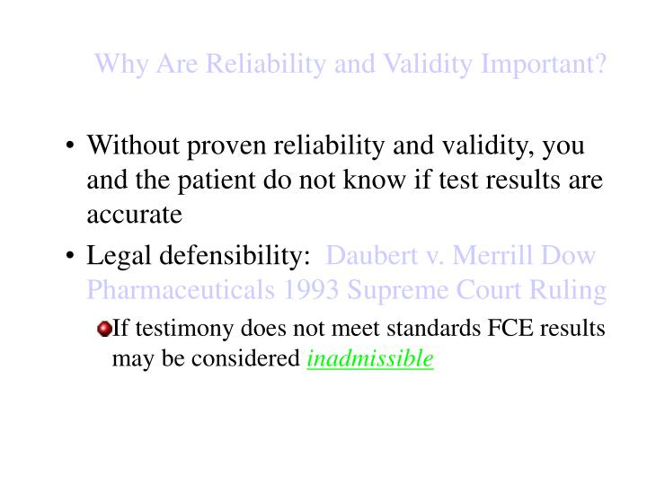 Why Are Reliability and Validity Important?