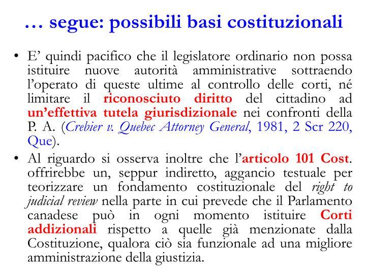 … segue: possibili basi costituzionali