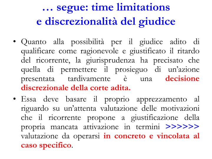… segue: time limitations