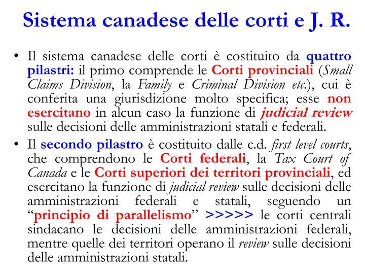 Sistema canadese delle corti e J. R.