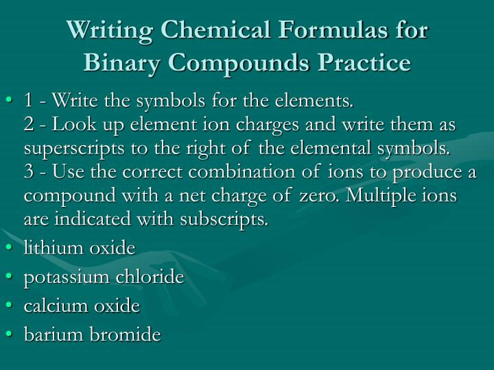 writing formulas for ionic compounds practice Lots of practice problems for writing formulas of ionic compounds, so you can get really good at this in order to write an ionic formula, the charges of the positive.