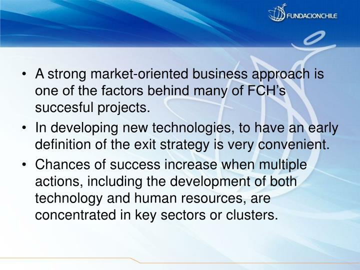 A strong market-oriented business approach is one of the factors behind many of FCH's succesful projects.