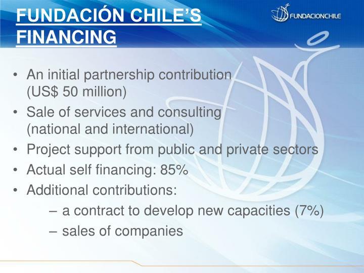 FUNDACIÓN CHILE'S FINANCING